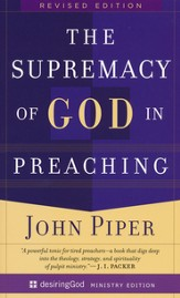 The Supremacy of God in Preaching  - Slightly Imperfect