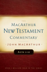 Acts 1-12: The MacArthur New Testament Commentary - eBook