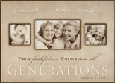 3 Generations Photo Frame, Your Faithfulness