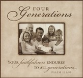 4 Generations Photo Frame, Your Faithfulness