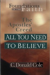 All You Need to Believe: The Apostles' Creed - eBook