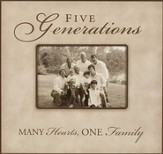 Five Generations: Many Hearts, One Family--Photo Frame