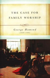 The Case for Family Worship