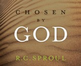 Chosen by God Ligonier Ministries CD Series