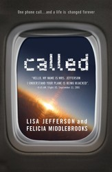 Called: Hello, My Name is Mrs. Jefferson, I Understand Your Plane is Being Hijacked? - eBook