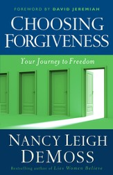 Choosing Forgiveness: Your Journey to Freedom - eBook