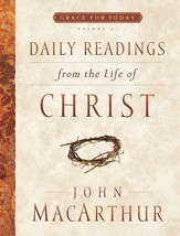 Daily Readings From the Life of Christ, Volume 1 - eBook