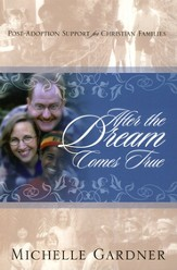 After the Dream Comes True: Post-Adoption Support for Christian Families