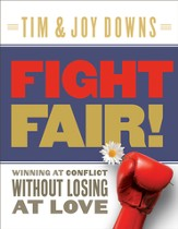 Fight Fair: Winning at Conflict without Losing at Love - eBook