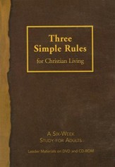 Three Simple Rules for Christian Living - Leader DVD/CD