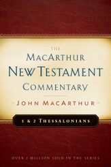 1 & 2 Thessalonians: The MacArthur New Testament Commentary  - eBook