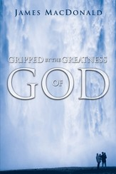 Gripped by the Greatness of God - eBook