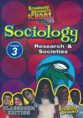 Sociology Module 3: Research and Societies DVD Research and Societies DVD
