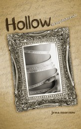 Hollow: An Unpolished Tale - eBook