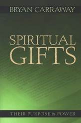 Spiritual Gifts: Their Purpose & Power