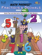 Math Phonics ™ Fractions & Decimals Bonus Book: Quick Tips &  Alternative Techniques for Math Mastery, Grades 3-6