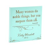 Personalized, Many Women Do Noble Things Square Plaque Blue