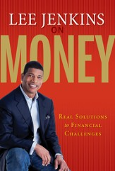 Lee Jenkins on Money: Real Solutions to Financial Challenges - eBook