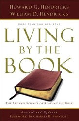 Living By the Book: The Art and Science of Reading the Bible - eBook