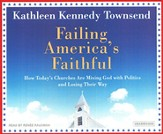 Failing America's Faithful, audiobook on CD