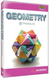 Teaching Systems Geometry Module 3: Triangles DVD