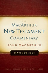 Matthew 24-28: The MacArthur New Testament Commentary - eBook