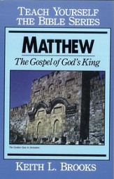 Matthew- Teach Yourself the Bible Series: Gospel of God's King - eBook