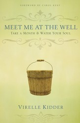 Meet Me At The Well: Take a Month and Water Your Soul - eBook