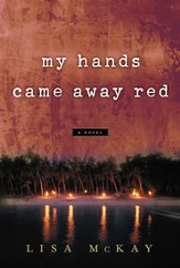 My Hands Came Away Red - eBook