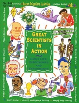 Great Scientists in Action, Grades 4-8