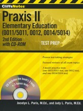 CliffsNotes Praxis II Elementary Education (0011/5011, 0012, 0014/5014) with CD-ROM, Second Edition
