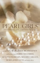 Pearl Girls: Encountering Grit, Experiencing Grace - eBook