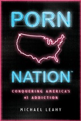 Porn Nation: Conquering America's #1 Addiction - eBook