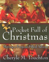 Pocket Full of Christmas: Having a Purpose Filled Advent