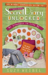 Secret Diary Unlocked Companion Guide: My Struggle to Like Me - eBook