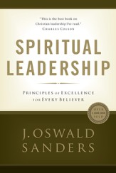 Spiritual Leadership: A Commitment to Excellence for Every Believer - eBook