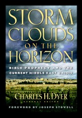 Storm Clouds On The Horizon: Bible Prophesy and the Current Middle East Crisis - eBook