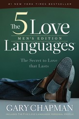 The 5 Love Languages Men's Edition: The Secret to Love that Lasts - eBook