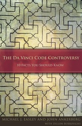 The Da Vinci Code Controversy: 10 Facts You Should Know - eBook