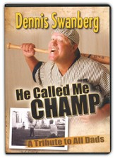 He Called Me Champ: A Tribute to All Dads, DVD