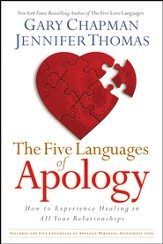 The Five Languages of Apology: How to Experience Healing in All Your Relationships - eBook