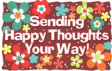Sending Happy Thoughts Your Way! Postcard, 25