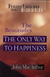 The Only Way To Happiness: The Beatitudes - eBook