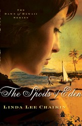 The Spoils of Eden - eBook Dawn of Hawaii Series #1