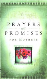 Prayers & Promises: For Mothers