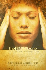 The Trauma Zone: Trusting God for Emotional Healing - eBook