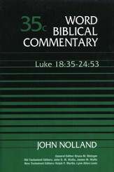 Luke 18:35-24:53: Word Biblical Commentary [WBC]