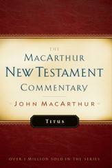 Titus: The MacArthur New Testament Commentary - eBook
