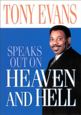 Tony Evans Speaks Out on Heaven And Hell - eBook