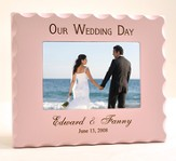 Personalized, Our Wedding Day Photo Frame- Pink